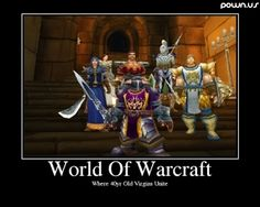 #world_of_warcraft #world_of_warcraft_humor #wow_humor #nerds Click here if you wanna gain more gold in World of Warcraft ! >>> WWW.WORLD-OF-WARC... 100% LEGAL