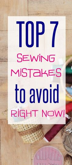 Top 7 Sewing Mistakes that EVERY Sewist Needs to Avoid NOW - Sew Some Stuff