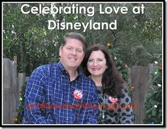 Celebrating Love at Disneyland - Travel With The Magic | Travel Agent | Disney Vacation