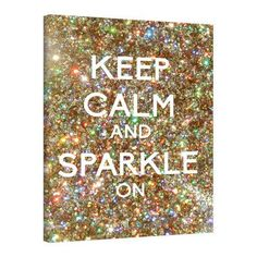 """ArtWall Keep Calm And Sparkle On by Art D Signer Kcco Graphic Art on Wrapped Canvas Size: 32"""" H x 24"""" W"""