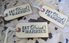 150 Eat Drink & Be Married-Tags-Wedding Seating Chart-Distressed Tags-Hang Tags-Name Tag-Table Numbers-Escort Boards-Seating Arrangement via Etsy