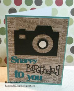 A fun pun card - camera and words cut with my Silhouette. By Ham'n'Mule Designs.