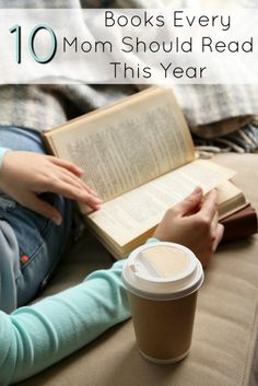 10 Books Every Mom Should Read This Year