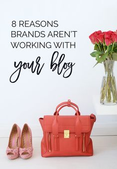 8 reasons brands aren't working with your blog