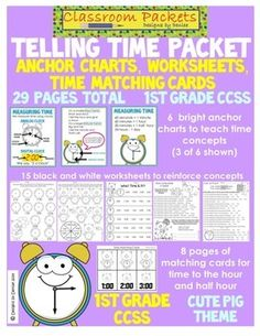 This cute, pig-themed packet includes items you need to teach your 1st graders about telling time. Aligned to the CCSS for 1st grade Math. - 6 anchor charts -15 black and white worksheets - match the clock with the time cards - time to the hour and half hour - 48 cards in all - perfect for practice, Math stations, paired work