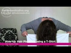 How-to Curly Hair:  Hair Plopping using a T-shirt