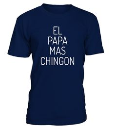 "# Mens Funny Father El Papa Mas  Chingon T-Shirt .  Special Offer, not available in shops      Comes in a variety of styles and colours      Buy yours now before it is too late!      Secured payment via Visa / Mastercard / Amex / PayPal      How to place an order            Choose the model from the drop-down menu      Click on ""Buy it now""      Choose the size and the quantity      Add your delivery address and bank details      And that's it!      Tags: Mexican father's day tshirt, spanish…"