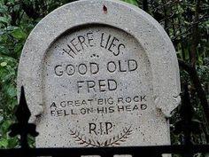 funny gravestones wait what humor people
