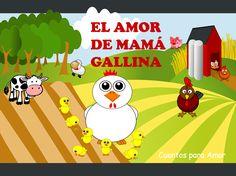 Cuentos para amar: Cuento sobre el amor al prójimo: El amor de mamá gallina