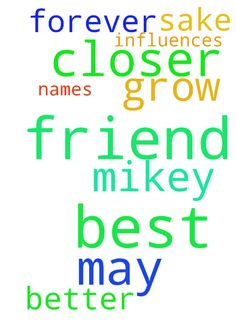 Lord Mikey is my best friend may we grow closer and - Lord Mikey is my best friend may we grow closer and be best friends forever in Jesus name help us be better influences on each other amen for Your names sake Posted at: https://prayerrequest.com/t/R7m #pray #prayer #request #prayerrequest