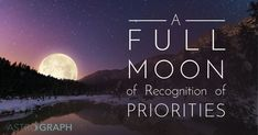 A Full Moon of Recognition of Priorities