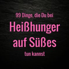 Du fragst Dich: was tun bei Heißhunger auf Süßes? Irgendein Punkt auf meiner … You ask yourself: what to do in case of cravings for sweets? Any point on my long list will surely help you! No Sugar Diet, Sugar Detox, Motivational Quotes, Funny Quotes, Inspirational Quotes, How To Stop Cravings, Fancy Dinner Recipes, Silly Jokes, Le Diner