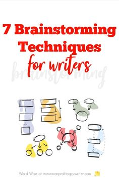 7 Brainstorming Techniques for #writers with Word Wise at Nonprofit Copywriter #WritingTips