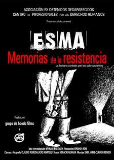 ESMA: memorias de la resistencia / Claudio Remadi, dirección