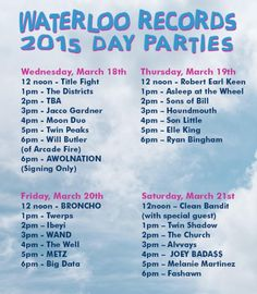 Waterloo Records Day Party | Wednesday - Saturday, March 18-21, 2015 | 12-7pm | Waterloo Records: 600A N. Lamar Blvd., Austin, TX 78703 | Live performances by SXSW artists | Free and open to the public; for performers and schedules, see: http://waterloorecords.dostuff.info/