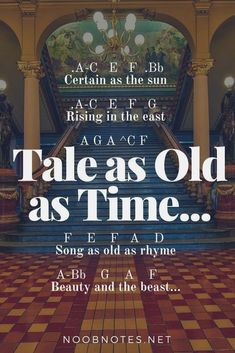 music notes for newbies: Tale as Old as Time – Beauty and Beast (Disney). Play popular songs and traditional music with note letters for easy fun beginner instrument practice - great for flute, piccolo, recorder, piano and more #Electrohouse #Chicagohouse #Bigroom #Tribalhouse #Jazzhouse #Techhouse #Deephouse #djs #ghouse