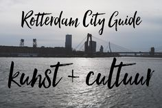 Rotterdam City Guide Kunst en Cultuur Tips - cover