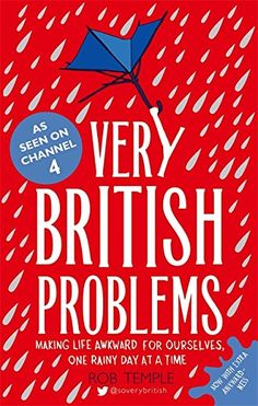 Very British Problems: Making Life Awkward for Ourselves, One Rainy Day at a Time by Rob Temple http://www.amazon.com/dp/075155703X/ref=cm_sw_r_pi_dp_Ae0xwb1M9TS4Y