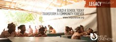 In which we build a school today, and transform a community forever