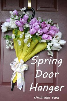 Spring Umbrella Door Hanger, make your door bloom. April showers bring May flowers. Quick and easy craft. Umbrella Wreath, Umbrella Decorations, Diy Wreath, Door Wreaths, Quick And Easy Crafts, Spring Door, April Showers, Front Door Decor, Easter Wreaths