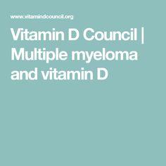 Vitamin D Council | Multiple myeloma and vitamin D