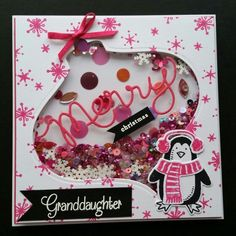 Christmas card made for my Grandaughter who'll be one on New Years Eve. I think she'll enjoy the shaker style . Stampin Up Snow Place stamps and dies used.