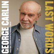 As one of America's preeminent comedic voices, George Carlin saw it all throughout his extraordinary 50-year career and made fun of most of it. Last Words is the story of the man behind some of the most seminal comedy of the last half century, blending his signature acer-bic humor with never-before-told stories from his own life.