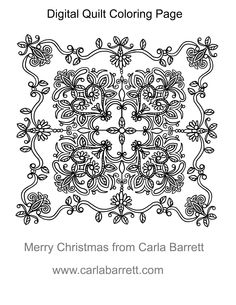 Here is a freebie digital quilt download (link below) for all you coloring as therapy fans. The size is 8 1/2 by 11. Merry Christmas from Carla. Let me know if you would like to see more colorin...