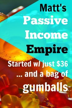 """""""Dude, quarters fell out all over the floor,"""" Matt explained his first taste of passive income in his vending machine side hustle. Matt's passive income empire started with just $36 and a bag of gumballs, aka how to make money with vending machines, via @sidehustlenation"""