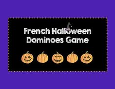 French Halloween Dominoes Game From Teachers Pay Teachers Halloween Words, Halloween Games, French Stuff, Core French, French Classroom, French Resources, French Words, Grace, Language