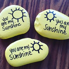 Painted Rock You are my Sunshine Northeast Ohio Rocks! #northeastohiorocks