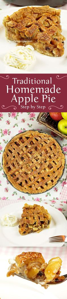 A step by step guide for the most beloved pie in the world: The traditional Apple Pie! If you never tried it before, follow this recipe to make one of the most delicious homemade desserts. Full of aroma and beautiful to look at this is an apple pie you will be making over and over. #applepie #apple #pie #recipe #dessert #Thangsgiving