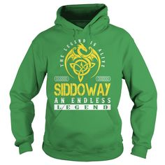 The Legend is Alive SIDDOWAY An Endless Legend - Lastname Tshirts
