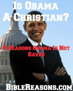 Is Obama A Christian? 5 Reasons Barack Hussein Obama Is Not Saved #Christianity #questions