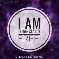 Daily Affirmation: I am financially free!