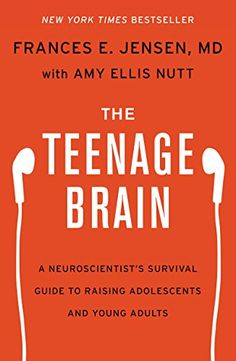 The Teenage Brain: A Neuroscientist's Survival Guide to Raising Adolescents and Young Adults by Frances E. Jensen #Books #Parent #Teenagers #Survival_Guide #Neuroscience