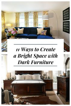 11 Ways to Create a Bright Space with Dark Furniture