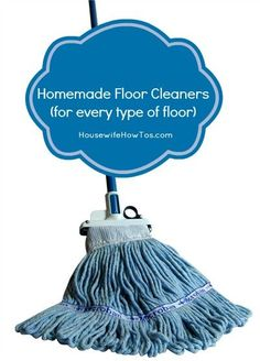 Homemade floor cleaner using ingredients you probably already have. Works on laminate, hardwood, vinyl, linoleum and ceramic tile, too! via @HousewifeHowTos