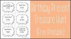 """Birthday Present Treasure Hunt"" {Free Printable} SEND THE BIRTHDAY KID ON A TREASURE HUNT TO FIND THEIR GIFT!"