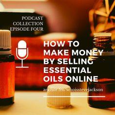 How to make money by selling essential oils online by Who is Steve Jackson? New Business Ideas, Online Business, Essential Oils Online, Way To Make Money, How To Make, Personal Relationship, When Someone, Natural Health, Breakup