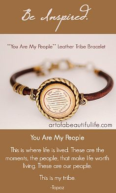 You Are My People Leather Tribe Bracelet by artofabeautifullife.com