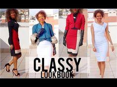 CLASSY LOOKBOOK - Day & Night Timeless Fashion - YouTube