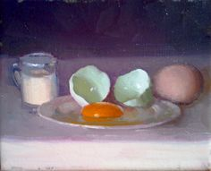 """Eggs & Cream""  Dennis Perrin  oil on canvas contact  perrinpainter@gmail.com"