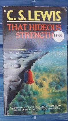 morality in c s lewis that hideous The cosmic trilogy 3: that hideous strength by cs lewis  morality, law mark and jane  i mentioned that that hideous strength is based upon cs lewis's.