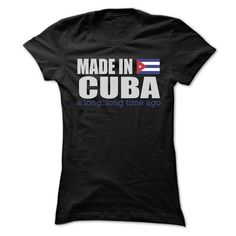 MADE IN CUBA T SHIRTS - #cropped hoodie #sweater coat. CHECK PRICE => https://www.sunfrog.com/LifeStyle/MADE-IN-CUBA-T-SHIRTS-Ladies.html?68278