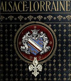 Book Cover of Alsace Lorraine by George Wharton Edwards published by the Penn Publishing Company, Philadelphia 1917 by CharmaineZoe, via .