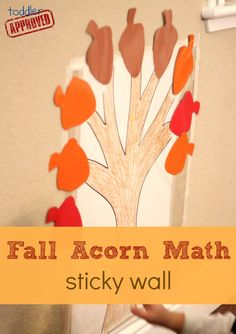 Toddler Approved!: Fall Acorn Math Sticky Wall. A simple math game for Fall. What other acorn activities or crafts do you love?