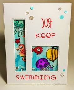 The Gypsy Chic: Just Keep Swimming~Paper Smooches