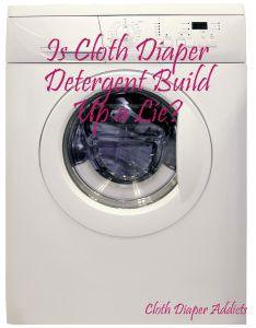 Is Cloth Diaper Detergent Build Up a Lie? (Diaper Advice) - Cloth Diaper Addicts