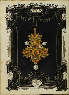 The Jewel book of Anna of Bavaria. By Hans Mielich, 1552